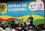 Governo apresenta ações de segurança para o Carnaval 2017