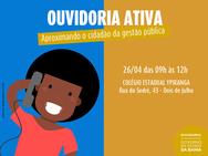 Ouvidoria Ativa  realiza atendimento no centro de Salvador