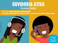 Bairro de Fazenda Coutos recebe projeto Ouvidoria Ativa na próximo na quarta-feira (23)