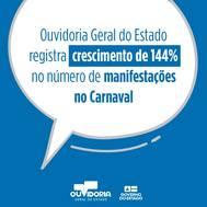 OGE registra 144% de crescimento no número de manifestações no Carnaval